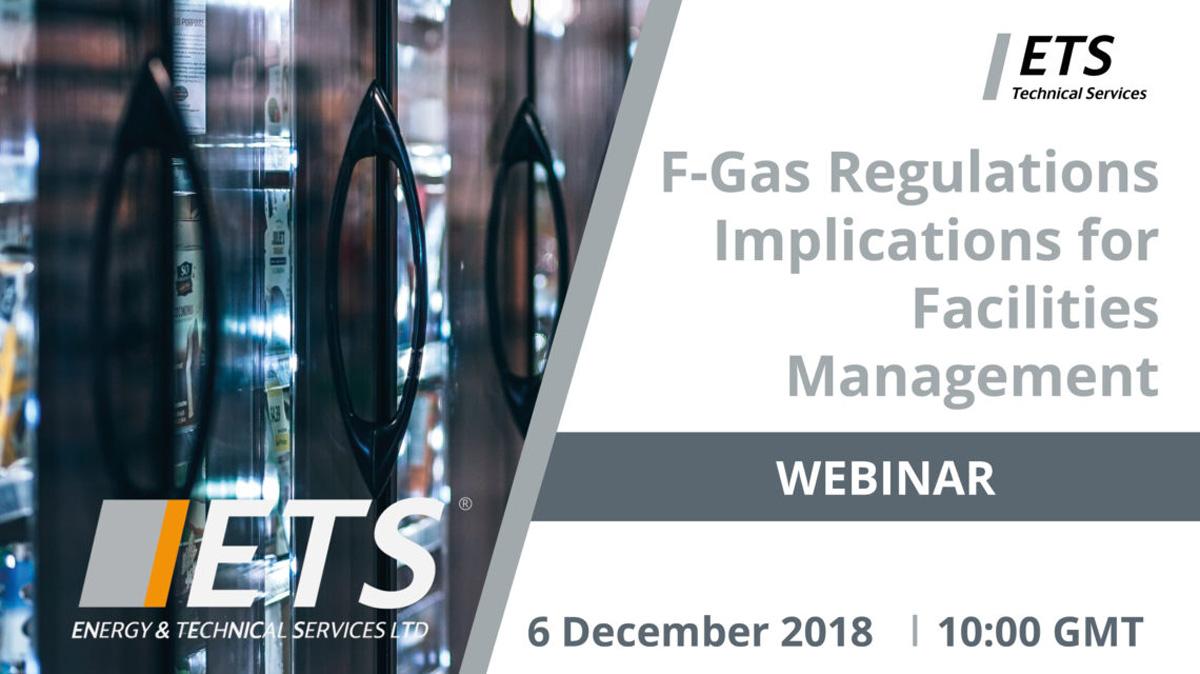 F-Gas Regulations Explained: Implications for Facilities Management Webinar