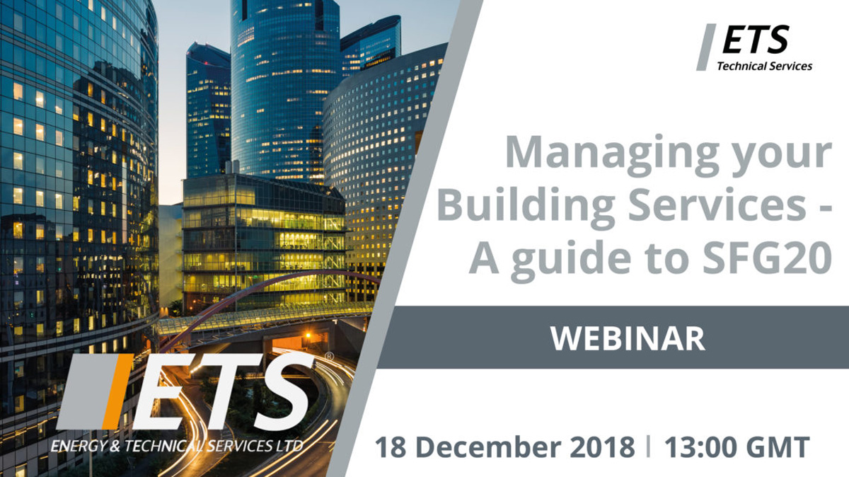 Managing your Building Services – A guide to SFG20 Webinar
